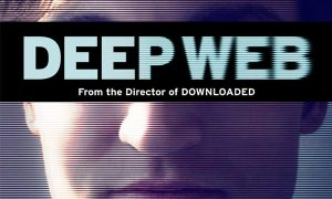 Deep Web – The Documentary