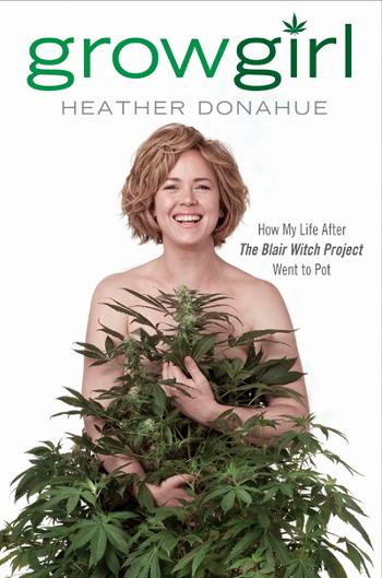 grow girl heather donahue blair witch pot
