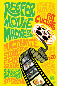 Reefer Movie Madness - The Ultimate Stoner Film Guide