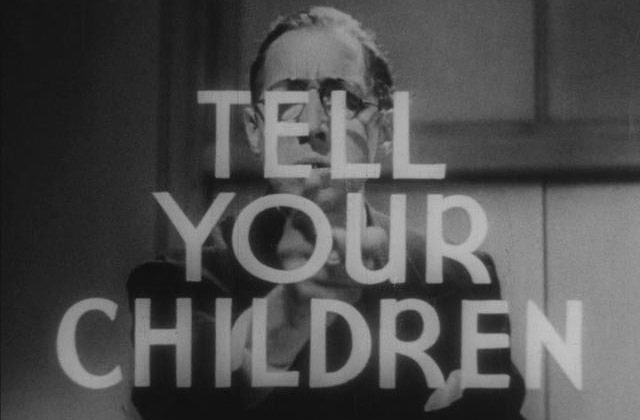 tell your children reefer madness