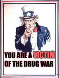 you are a victim of the drug war